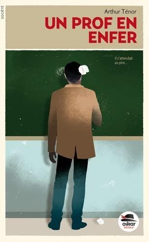 Un prof en enfer