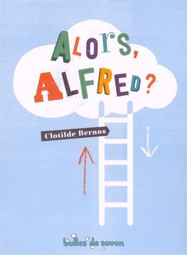 Alors Alfred ?